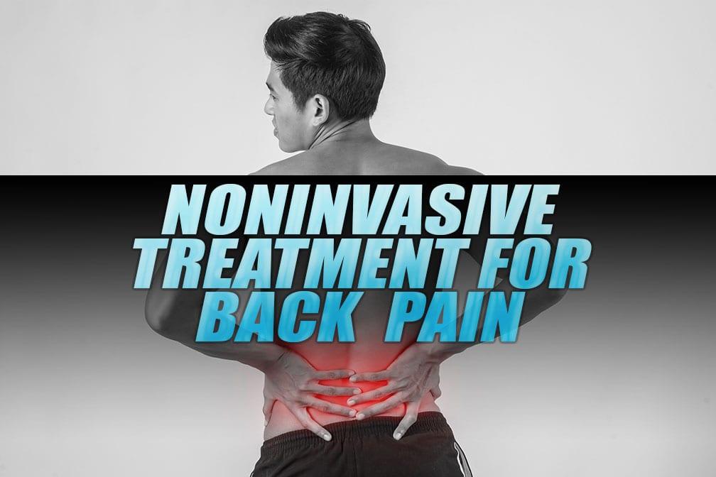 Non-Invasive Treatment Modalities for Back Pain