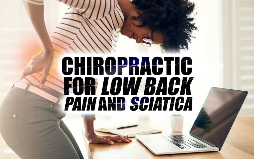 Chiropractic for Low Back Pain and Sciatica