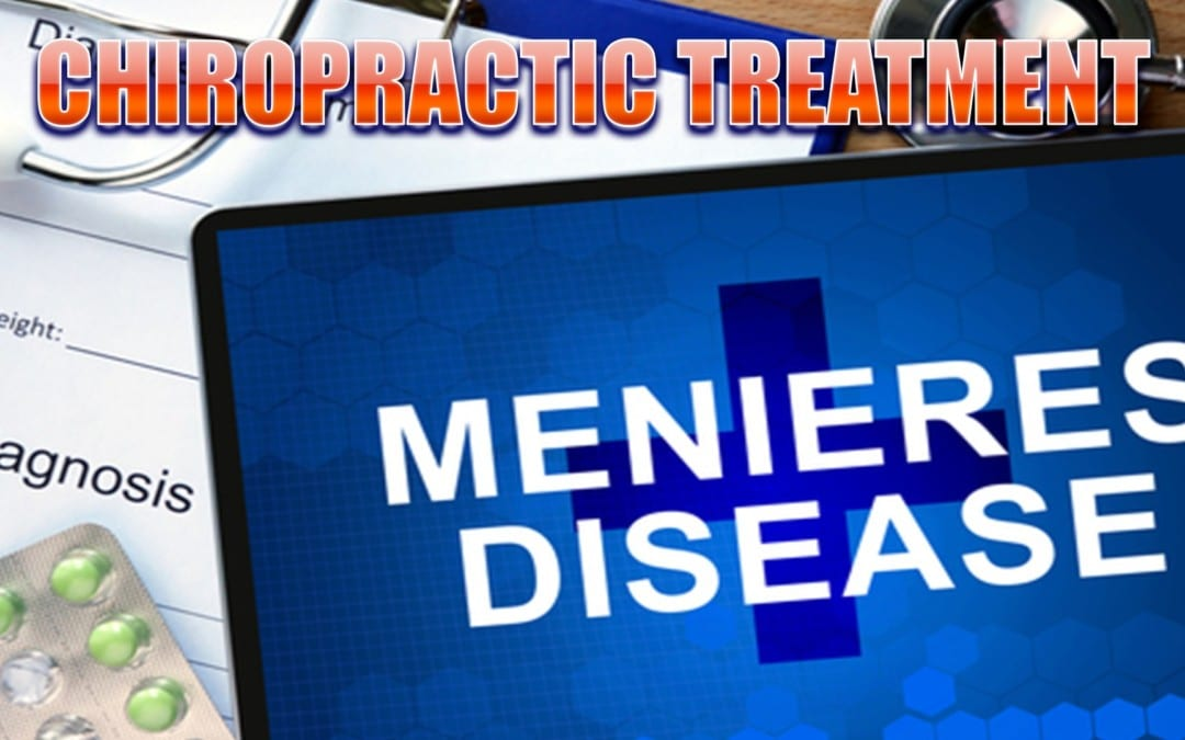 Suffer From Meniere's Disease Chiropractic Can Help | El Paso, TX.