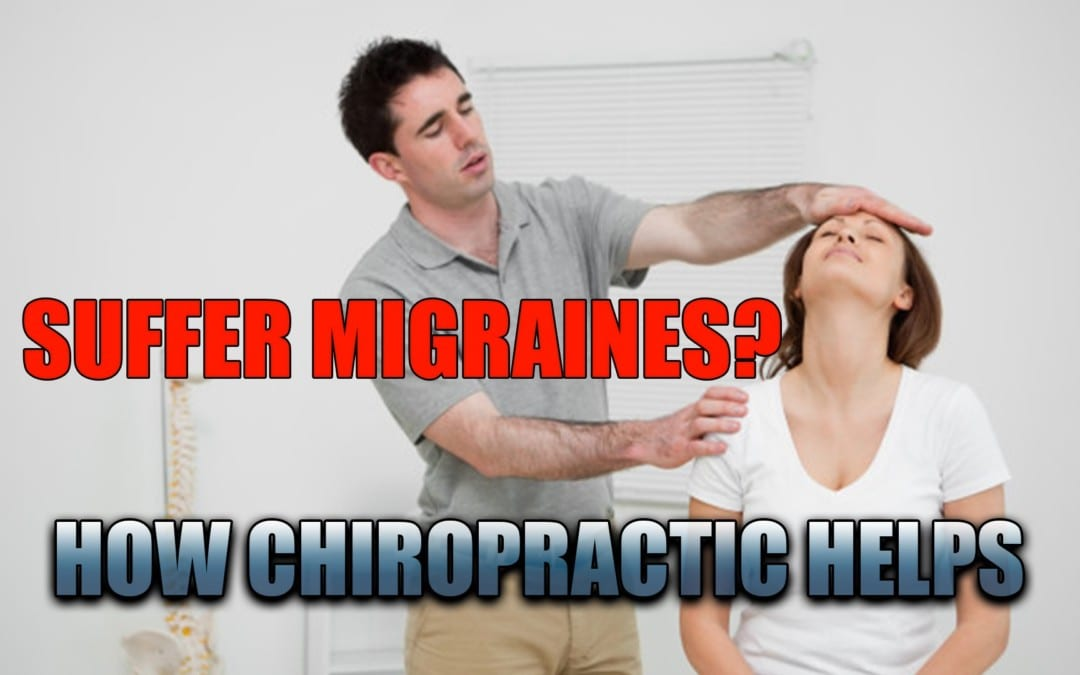 Suffer From Migraine Headaches How Chiropractic Helps | El Paso, TX.