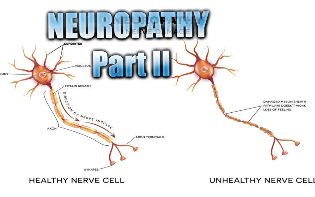 Neuropathy Presentation | El Paso, TX. | Part II