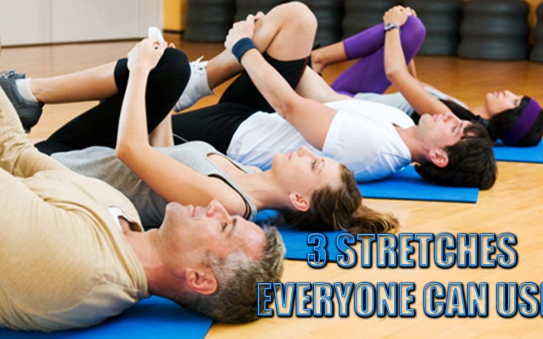 3 Stretches Everyone Will Appreciate