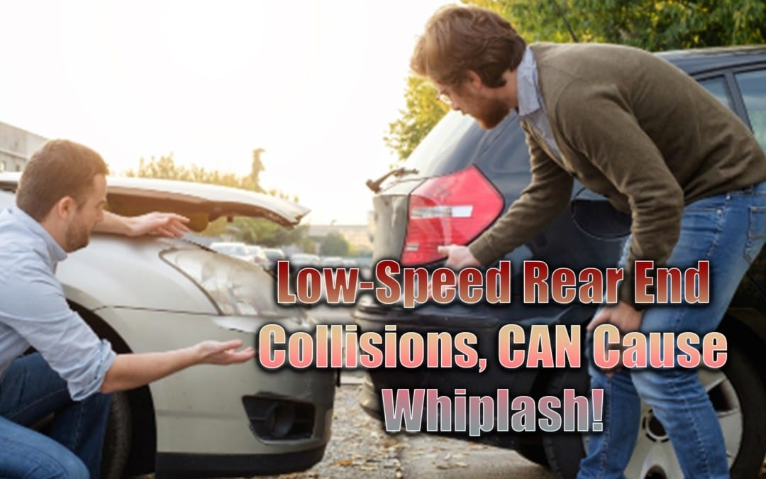 Low-Speed Rear-End Collisions Can Cause Whiplash