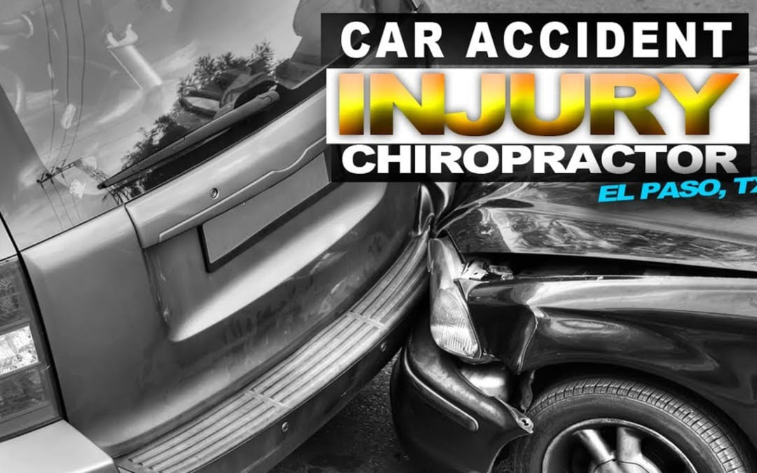 Car Injury Chiropractor | Video | El Paso, TX.
