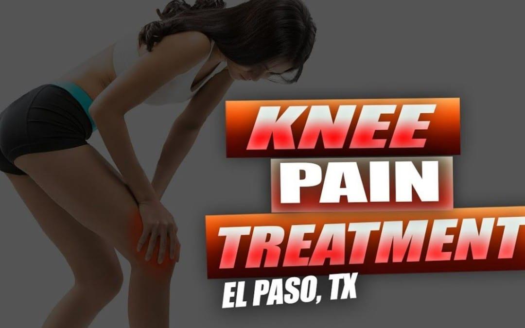 Knee Pain Treatment   Video   El Paso, TX.