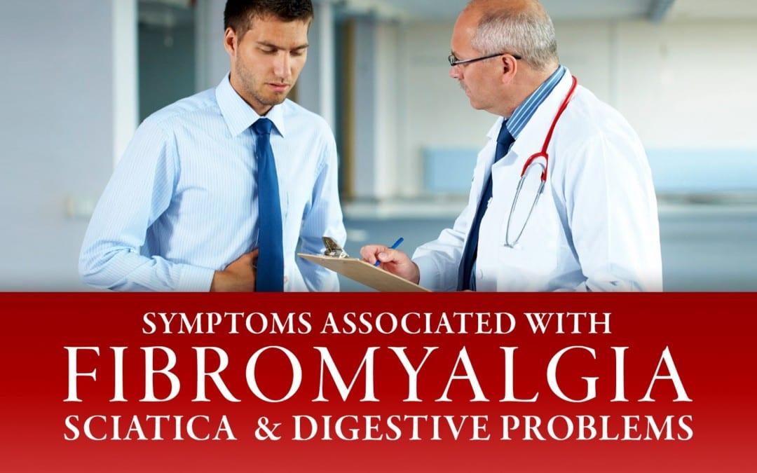Symptoms Associated with Fibromyalgia