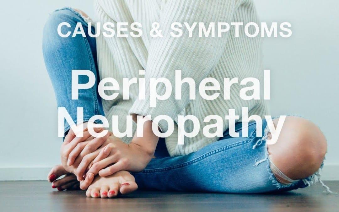 Peripheral Neuropathy Causes & Symptoms | El Paso, TX (2019)