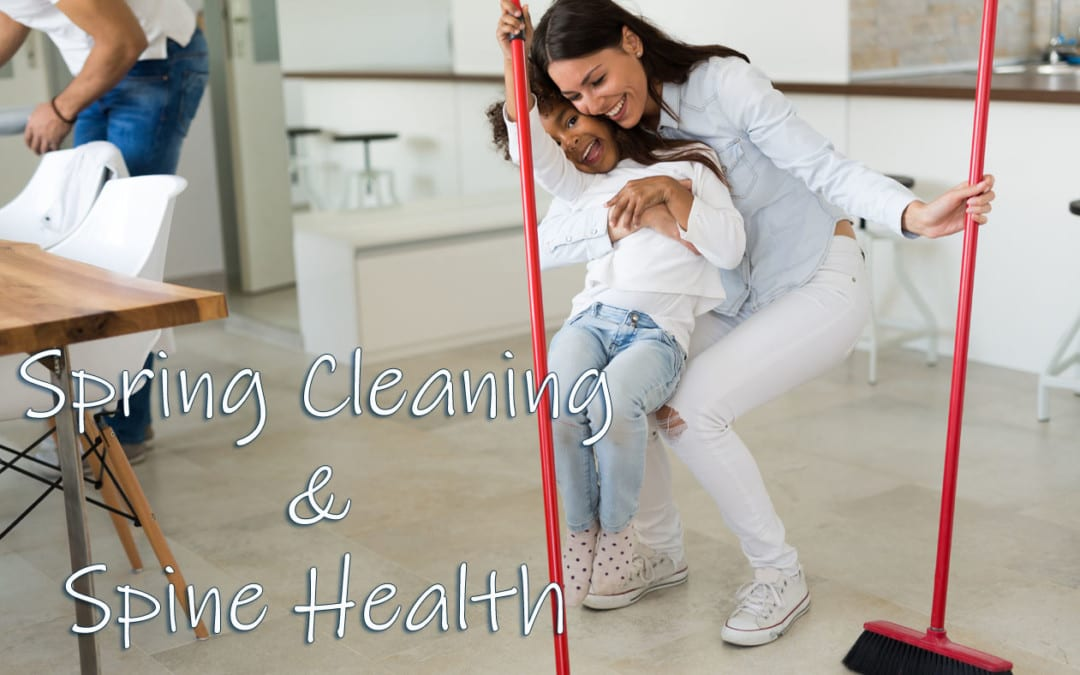 Spring Cleaning, the Spine and Back Pain